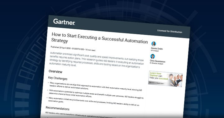 Gartner Report: How to Start Executing a Successful Automation Strategy